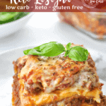 """Just Like the Real Thing"" Low Carb Keto Lasagna - Peace Love and Low Carb"