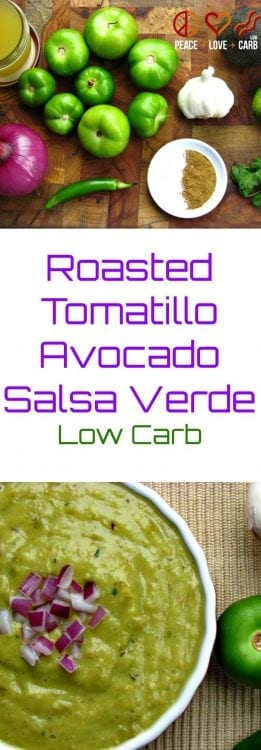 Roasted Tomatillo Avocado Salsa Verde   Peace Love and Low Carb