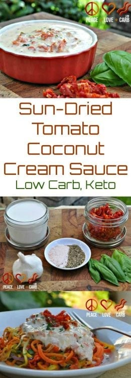 Sun-Dried Tomato Coconut Cream Sauce | peace love and Low Carb
