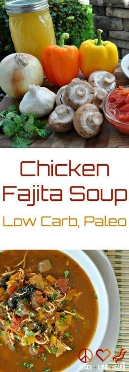 Chicken Fajita Soup | Peace love Low Carb