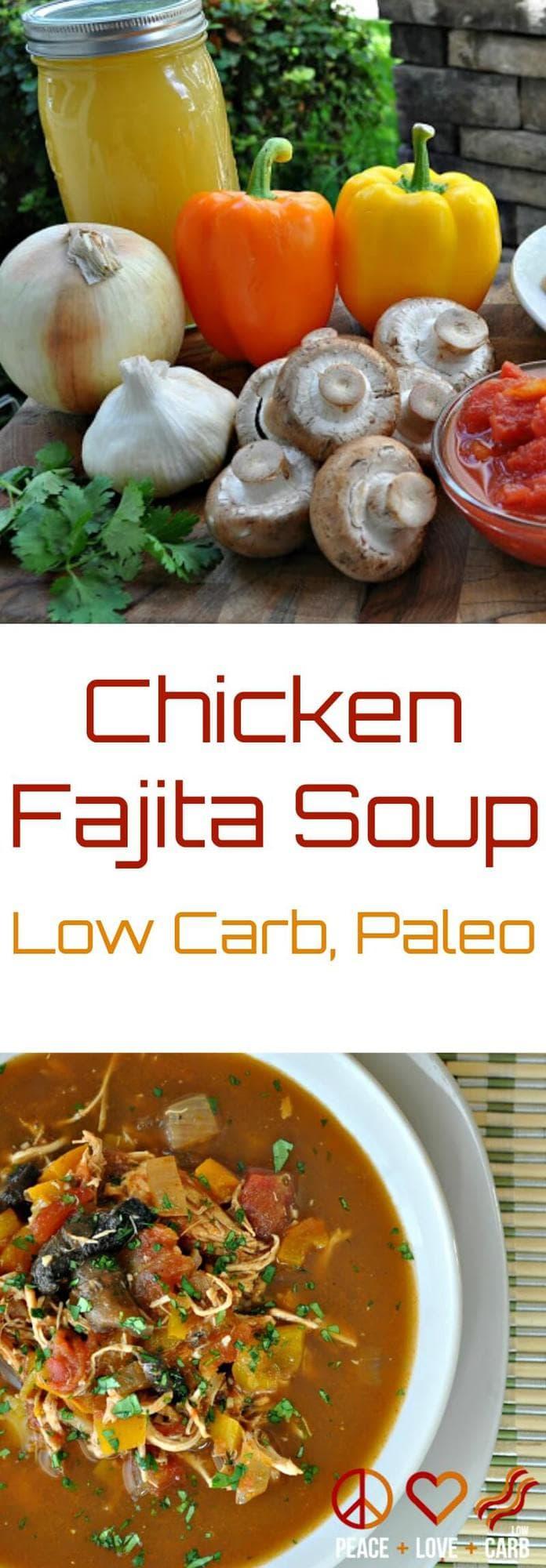 Chicken Fajita Soup | Peace Love and Low Carb #chickenfajitasoup #lowcarb #lowcarbsoup #lowcarbrecipe