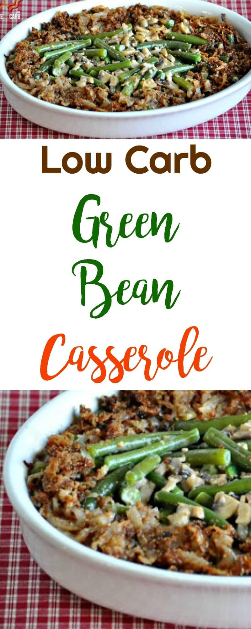 Low Carb Green Bean Casserole | Peace Love and Low Carb #lowcarb #greenbeancasserole #thanksgiving #lowcarbrecipe
