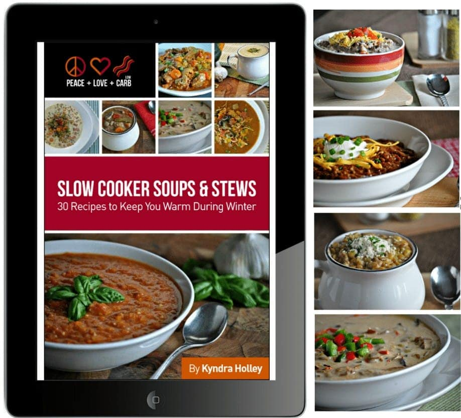 Peace, Love and Low Carb - Slow Cooker Soups and Stews Ebook