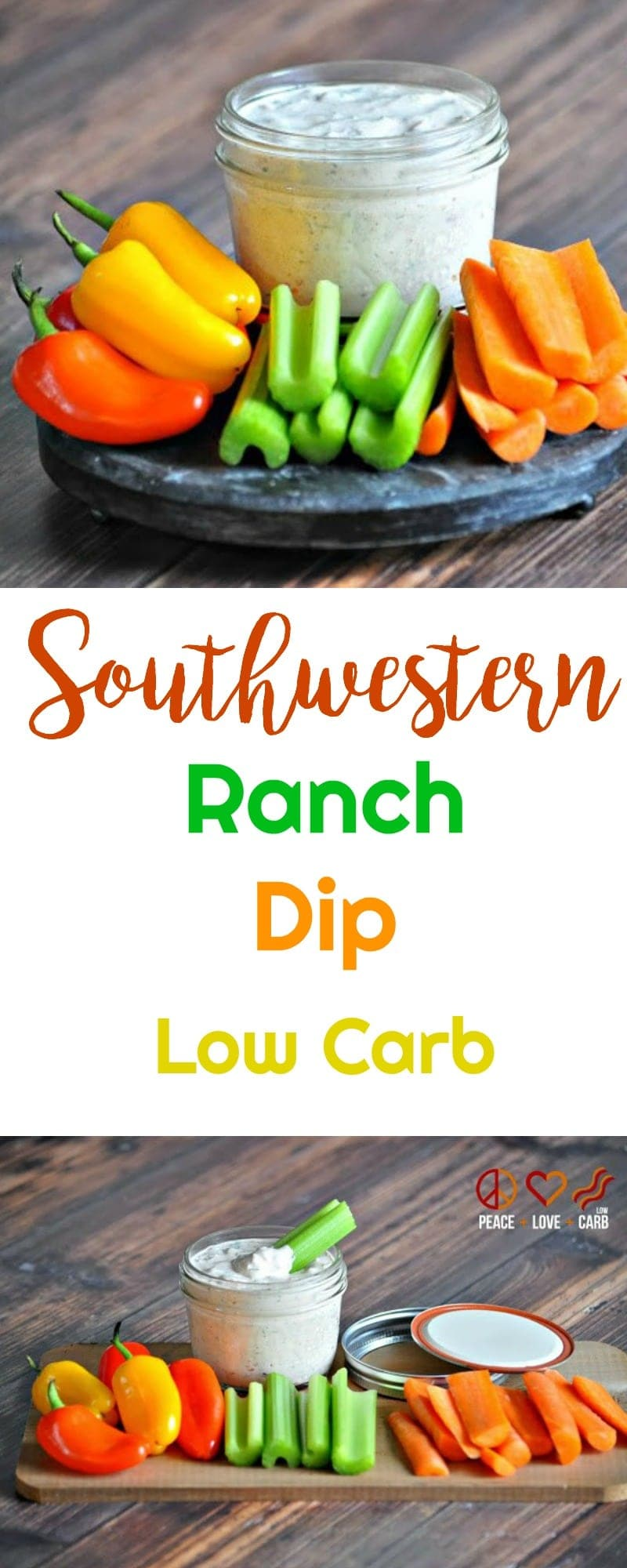 Southwestern Ranch Dip | Peace Love and Low Carb