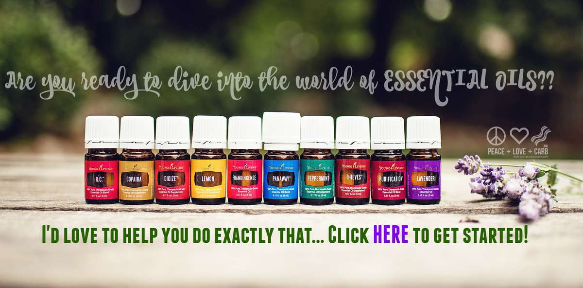 Get Started with Young Living Essential Oils| Peace Love and Low Carb