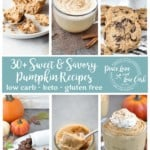 Pumpkinpalooza - 30+ Low Carb, Sweet and Savory Pumpkin Recipes