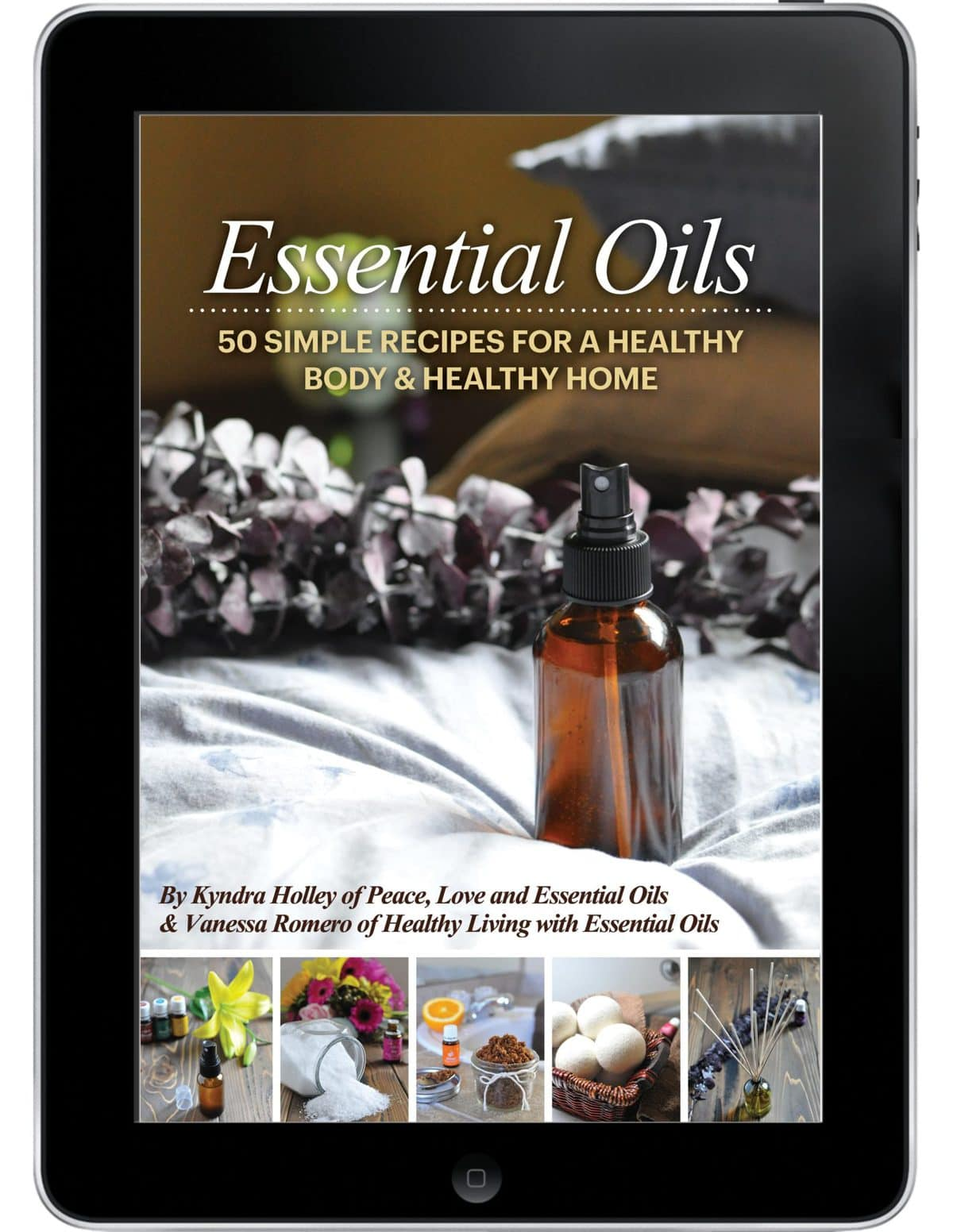 Essential Oils - 50 Simple Recipes for a Healthy Body & Healthy Home ebook