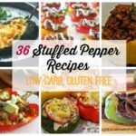 36 Stuffed Pepper Recipes - Low Carb, Gluten Free | Peace Love and Low Carb