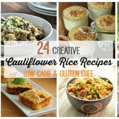24 Creative Low Carb and Gluten Free Cauliflower Rice Recipes