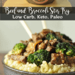 Paleo Beef and Broccoli Stir Fry | Peace Love and Low Carb