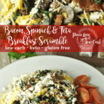 This Bacon, Spinach and Feta Breakfast Scramble is a delicious and flavorful way to switch up your low carb breakfast routine.