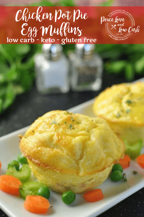 These Chicken Pot Pie Egg Muffins are a low carb version of the classic comfort food. You can prep these keto egg muffins ahead and enjoy on the go.