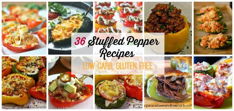 36 Low Carb and Gluten Free Stuffed Pepper Recipes | Peace Love and Low Carb