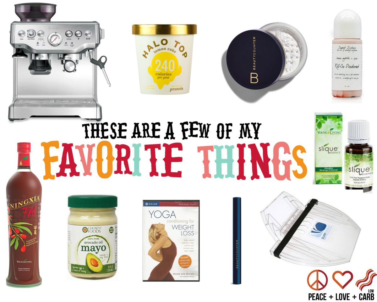 A Few of My Favorite Things - Week of 9/26 | Peace Love and Low Carb