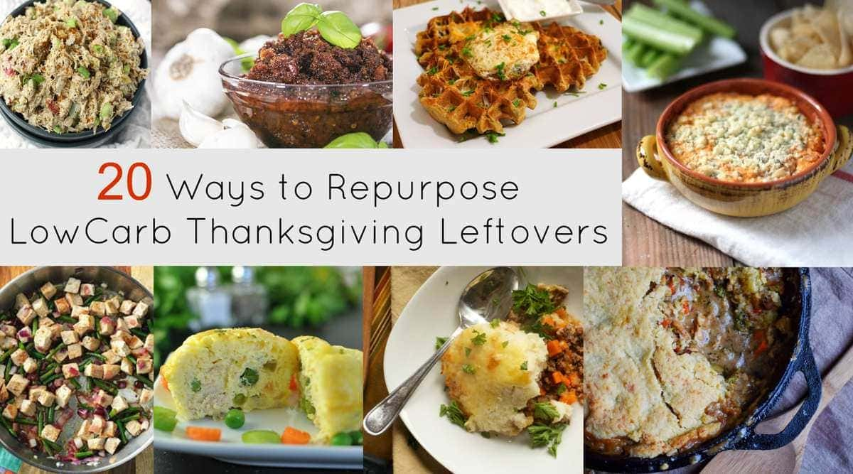 20 Ways to Repurpose Low Carb Thanksgiving Leftovers | Peace Love and Low Carb