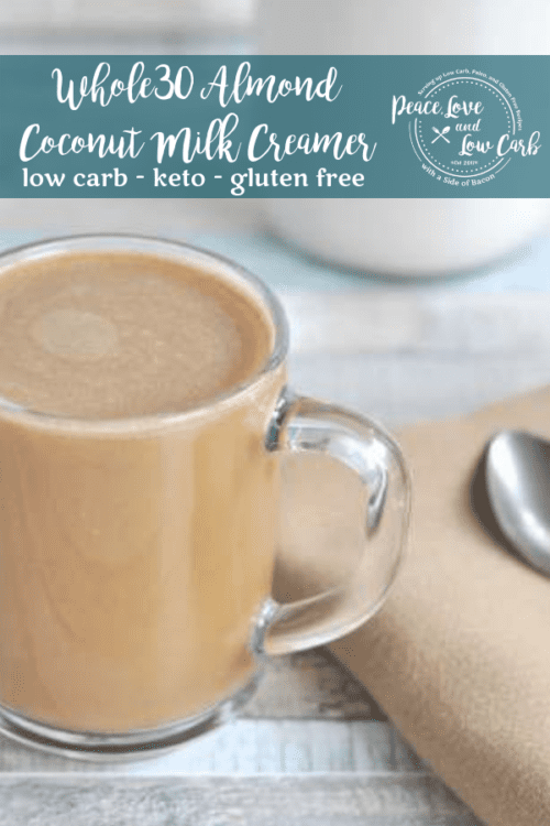 Finding a good Whole30 compliant almond milk or coconut milk can be tricky. Check out this easy peasy Low Carb Whole30 Almond Coconut Milk Creamer recipe.