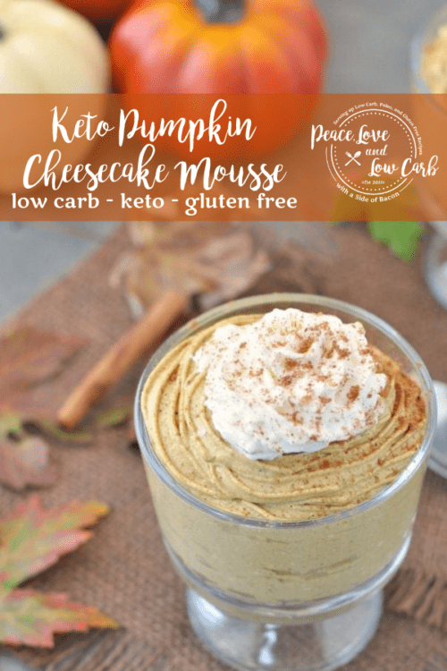 All the delicious flavors of fall in one dish. Low Carb Keto Pumpkin Cheesecake Mousse.