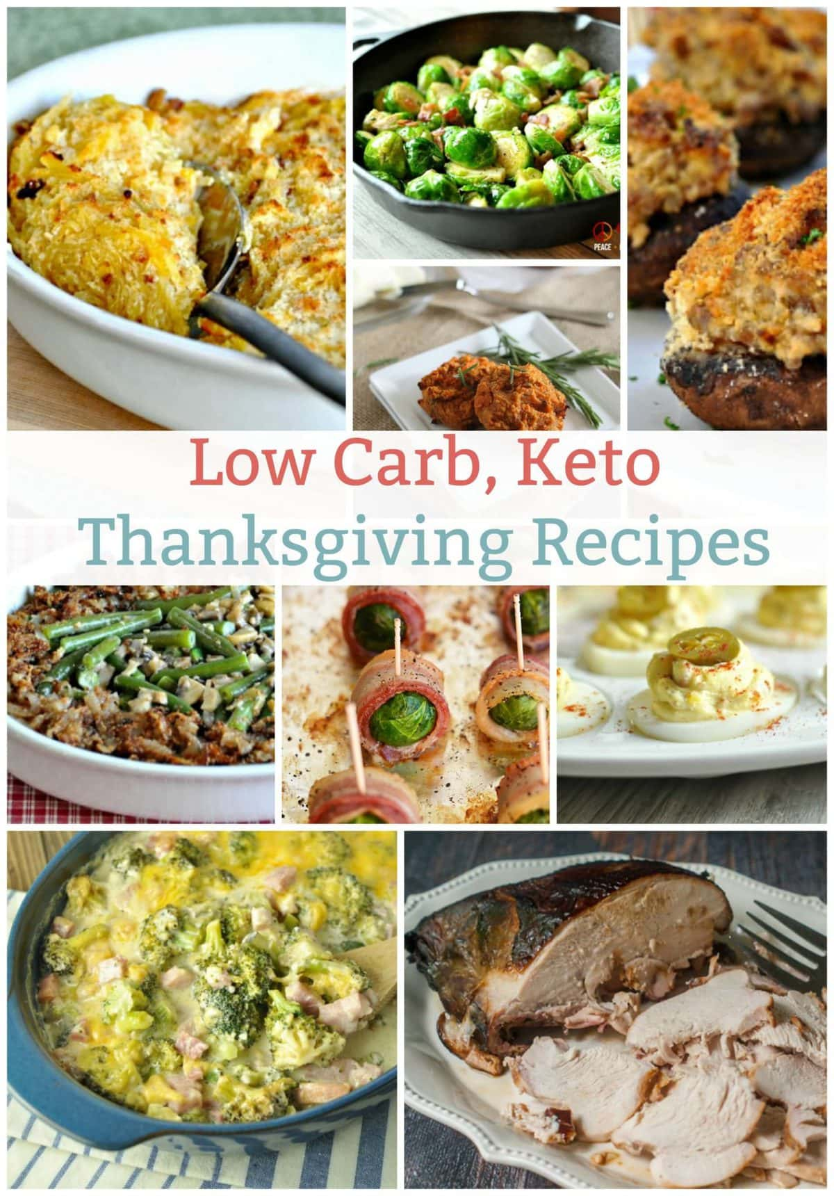 Low Carb Keto Thanksgiving Recipes | Peace Love and Low Carb