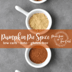 The season of pumpkin everything is upon us, and to be honest, I enjoy this Low Carb Pumpkin Pie Spice year round!