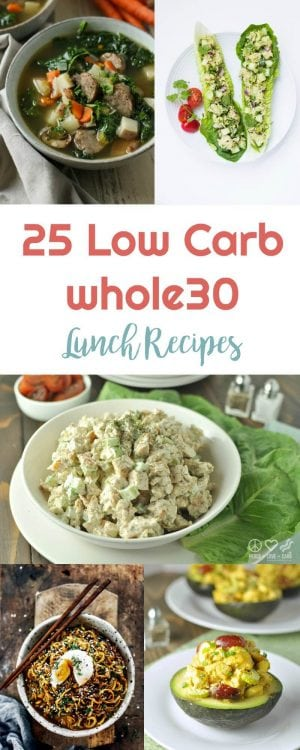 25 Low Carb Whole30 Lunch Recipes