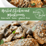 This herbed chicken and mushrooms is so tender and juicy, the perfect keto chicken recipe, full of flavor and ready in just over 30 minutes.