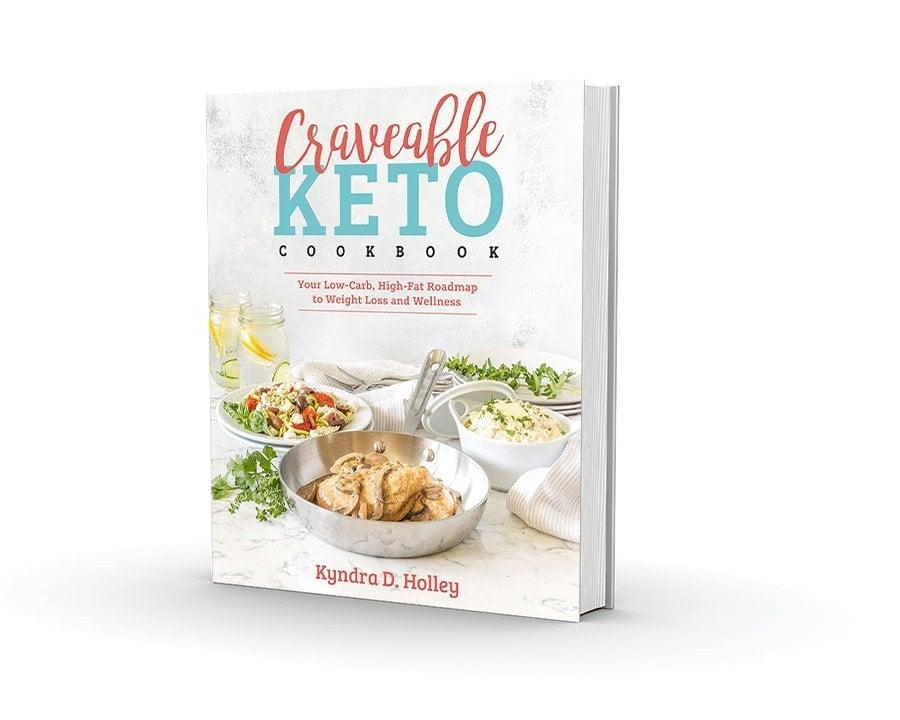 Craveable Keto Cookbook - By Kyndra Holley