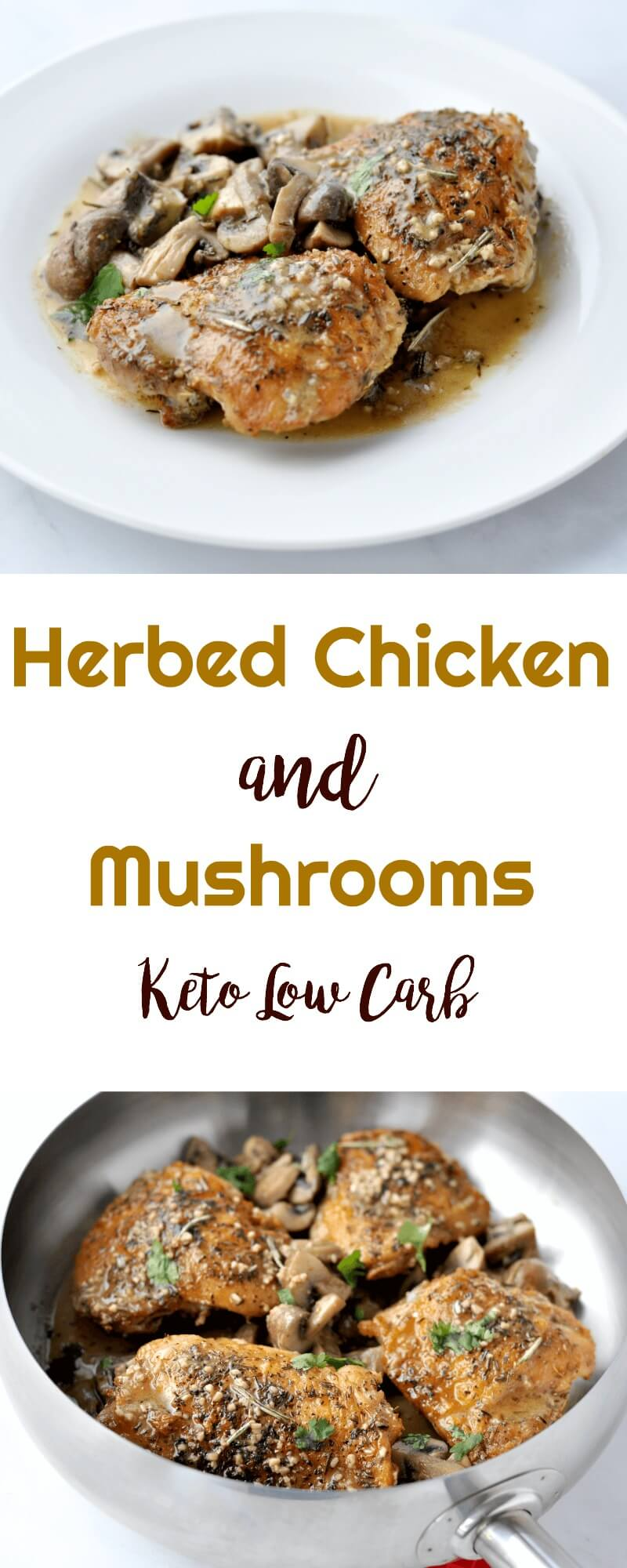 Herbed Chicken and Mushrooms | Peace Love and Low Carb #keto #lowcarb #ketochickenrecipes #chickenandmushrooms #keto recipes #lowcarbrecipes