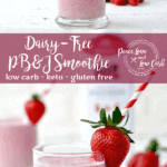Low Carb Dairy Free Peanut Butter and Jelly PB&J Smoothie. All the flavors of your favorite childhood sandwich in delicious low carb smoothie form.