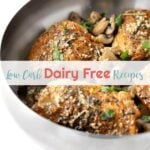 Low Carb Dairy Free Recipes | Peace Love and Low Carb