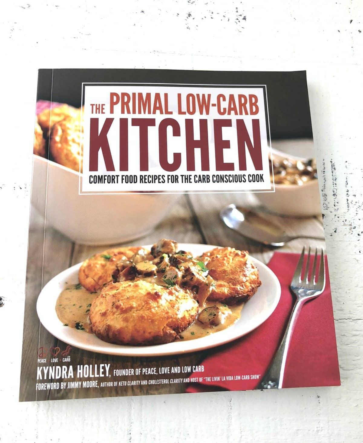 The Primal Low Carb Kitchen Cookbook By Kyndra D. Holley