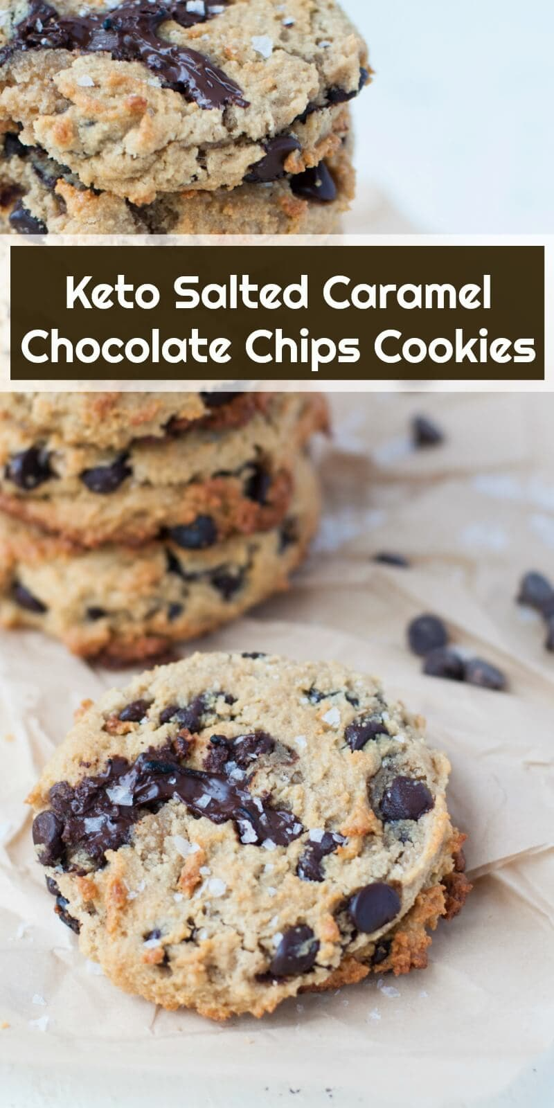 Keto Salted Caramel Chocolate Chip Cookies | Peace Love and Low Carb   #keto #ketogenic #lowcarb #cookies #glutenfree #sugarfree