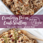 This Cranberry Pecan Cauliflower Rice Low Carb Stuffing is the perfect keto Thanksgiving side dish. You can stuff it inside the turkey in place of tradition stuffing, or you can just serve it on the side.