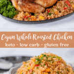 Whole Roasted Cajun Chicken | Peace Love and Low Carb