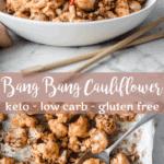 Keto Bang Bang Cauliflower | Peace Love and Low Carb
