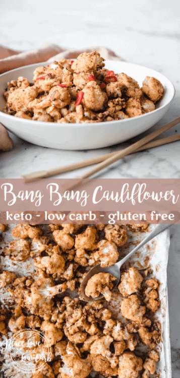 Keto Bang Bang Cauliflower | Peace Love and Low Carb