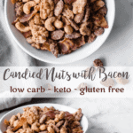 Keto Candied Nuts with Bacon | Peace Love and Low Carb copy 2