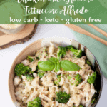 Keto Chicken and Broccoli Fettuccine Alfredo with Pesto | Peace Love and Low Carb copy