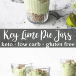Keto Key Lime Pie Jars | Peace Love and Low Carb