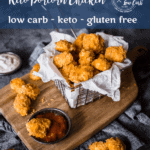 Keto Popcorn Chicken | Peace Love and Low Carb copy