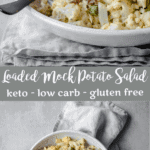 Loaded Mock Potato Salad | Peace Love and Low Carb
