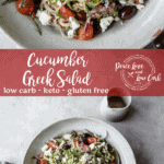 This keto Cucumber Greek Salad is a perfectly refreshing summer salad if you're looking for a low carb side dish full of flavor. Serve chilled on its own, or turn it into a loaded Greek salad by adding grilled chicken.