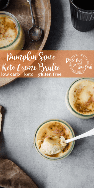 Keto Pumpkin Spice Creme Brûlée has a rich and creamy texture inside and a delightfully crunchy top. It's the perfect year round low carb dessert recipe.