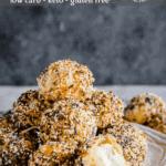 Cream Cheese Stuffed Bagel Bites - Keto, Low Carb, Gluten Free