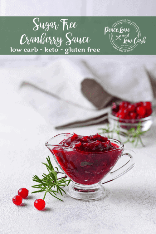 Sugar Free Cranberry Sauce | Peace Love and Low Carb