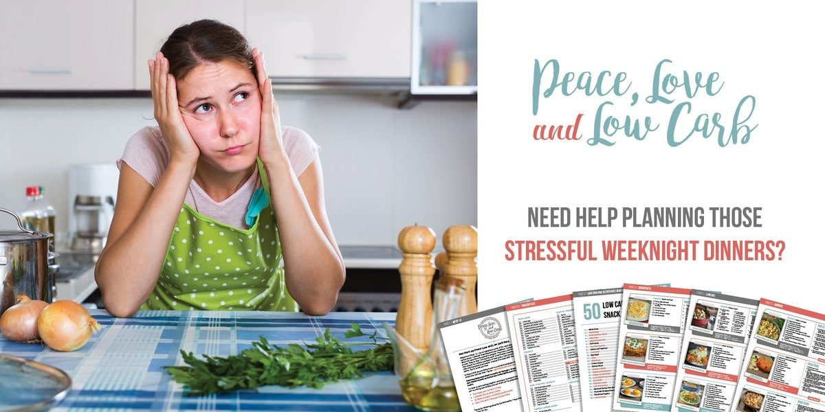 Peace Love and Low Carb Weekly Meal Plans