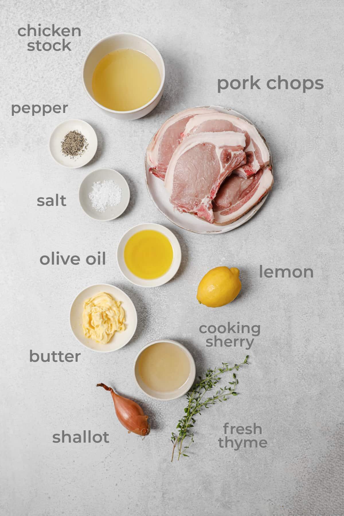 ingredients to make lemon thyme pork chops - pork, lemon, thyme, butter, chicken stock, shallot